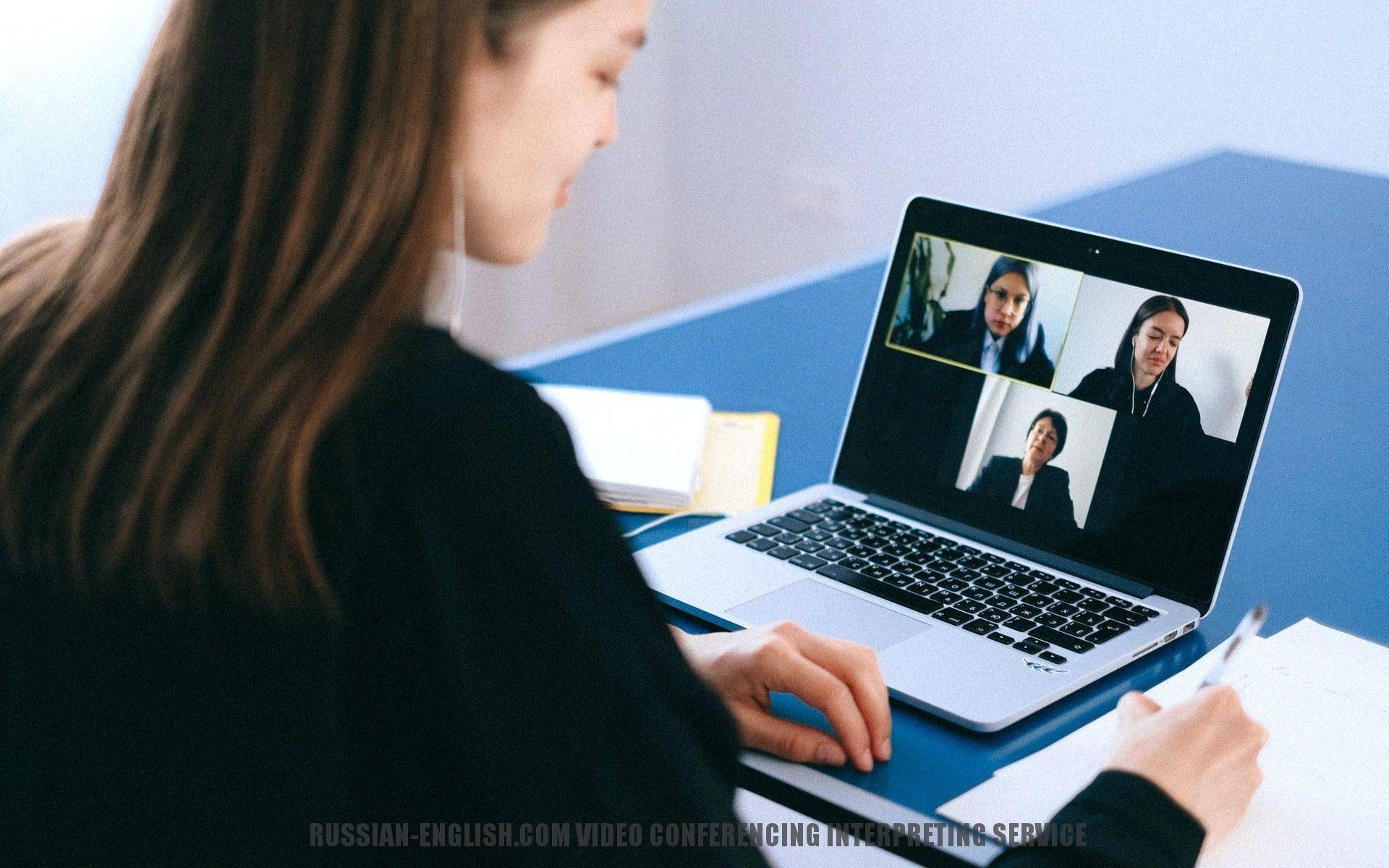 VIDEO CONFERENCING INTERPRETING SERVICE
